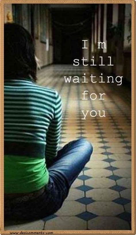 I'm still waiting for you - DesiComments